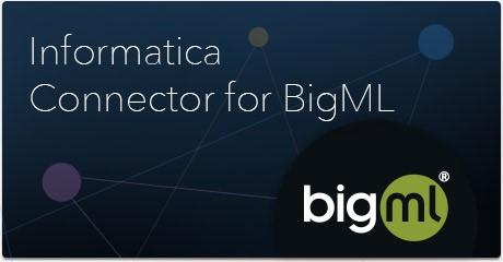 BigML INFA Connector