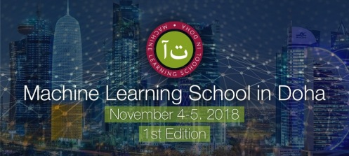 Machine Learning School in Doha, Qatar: Launching the First Edition
